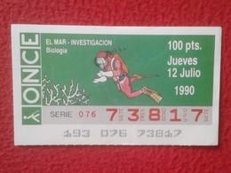CUPÓN DE ONCE SPANISH LOTERY CIEGOS SPAIN ESPAÑA LOTERÍA BLIND 1990 EL MAR THE SEA LA MER INVESTIGACIÓN BIOLOGÍA BIOLOGY - Billetes De Lotería