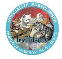 ETIQUETTE De FROMAGE..Fabriqué En BERRY ( Indre 36-B)..Les Mitzous..CHAT - Cheese