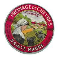 ETIQUETTE De FROMAGE..FROMAGE De CHEVRES..Ets. G. CHIFFRE à SAINTE MAURE ( Indre Et Loire 37) - Cheese