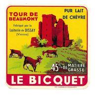 ETIQUETTE De FROMAGE..PUR CHEVRE Fabriqué Par Laiterie De DISSAY ( Vienne 86)..Le Biquet..Tour De Beaumont - Cheese