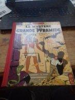 Le Mystère De La Grande Pyramide Tome 1 EDGAR P JACOBS éditions Du Lombard 1956 - Blake Et Mortimer