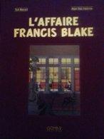 L'affaire Francis Blake JEAN VAN HAMME TED BENOIT Gomb-r 2012 - Blake Et Mortimer