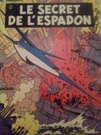Le Secret De L'espadon T1 Et T2 A.P. JACOBS Dargaud 1970 - Blake Et Mortimer
