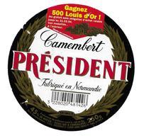 ETIQUETTE De FROMAGE..CAMEMBERT Fabriqué En NORMANDIE..Président..BESNIER.. Gagnez 500 Louis D'Or - Cheese