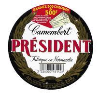 ETIQUETTE De FROMAGE..CAMEMBERT Fabriqué En NORMANDIE..Président..BESNIER.. Gagnez 500 Chèques De 500F - Cheese