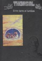 D20 - Tirage De Tête - THORGAL - ENTRE TERRE ET LUMIERE - Rosinski  Vanhamme - 300 Exemplaires - Prime Copie
