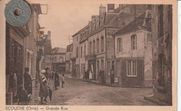 61 - Carte Postale Ancienne De  ECOUCHE  GrandeRue - Ecouche