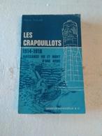 """Livre """"Les Crapouillots"""" 1914 - 1918. - Livres"""