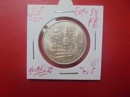 """Baudouin 1er. 50 Francs """"EXPO 1958"""" FR. ARGENT. SUPERBE+++(A.3) - 1951-1993: Baldovino I"""