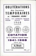 OBLITERATIONS TEMPORAIRES ET 1er JOUR -  LLE MONDE  -  FANCE PAYS COMMUNAUTE FRANCAISE MONACO ANDORRE REUNION  - 41 68 - Francia