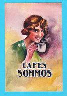 """CPA Publicitaire """" CAFES SOMMOS """" Non Circulée - Voir Les Scans - Pubblicitari"""
