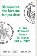 OBLITERATIONS TEMPORAIRES ET 1er JOUR DE FRANCE -  LES PHILATELISTES   -  ET COTATIONS  - 1981 / 1982 - France