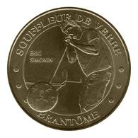 Monnaie De Paris , 2010 , Brantôme , Souffleur De Verre , Eric Simonin - Monnaie De Paris
