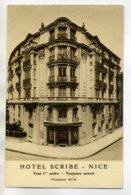 06 NICE Carte PUBLICITE Pour HOTEL SCRIBE Tout 1 Er Ordre 1930  D16  20117 - Nizza