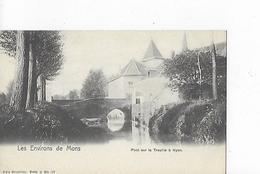 1 Cpa Environs  De Mons : Pont Sur La Trouille à Hyon - Mons