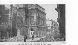 1 Cpa Louvain (Leuven) : Sac De Louvain : 25 Août 1914. Le Théatre (gros Dégâts) - Leuven