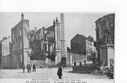 1 Cpa Louvain (Leuven) : Sac De Louvain : 25 Août 1914. Place Juste Lipse (gros Dégâts) - Leuven