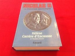 1996, NICOLAS II PAR HÉLÈNE CARRÈRE D'ENCAUSSE, ÉDITIONS FAYARD - Geschiedenis