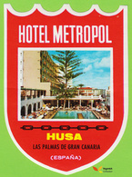 Voyo HOTEL METROPOL Las Palmas De Gran Canaria  Spain Hotel Label 1980s  Vintage HUSA Chain - Etiquettes D'hotels