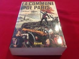 1986, LA COMMUNE DE PARIS PAR WILLIAM SERMAN, ÉDITIONS FAYARD - Geschiedenis