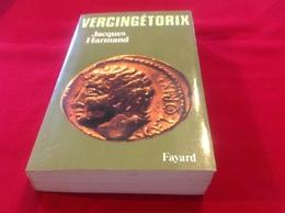 1984, VERCINGÉTORIX PAR JACQUES HARMAND, ÉDITIONS FAYARD - Geschiedenis