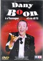 DANY BOON : à S'baraque Et En Ch'ti - Comédie