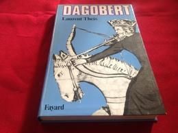 1987, DAGOBERT PAR LAURENT THEIS, ÉDITIONS FAYARD - Geschiedenis