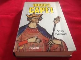 1986, HUGUES CAPET PAR YVES SASSIER, ÉDITIONS FAYARD - Geschiedenis