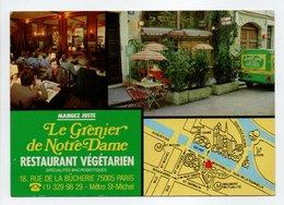 - CPM PARIS (75) - Restaurant Végétarien LE GRENIER DE NOTRE-DAME 1986 - 18, Rue De La Bûcherie - - Paris (05)