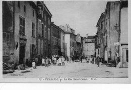 Vézelise Rue Saint-Come Devant Le Café Restaurant - Vezelise