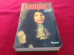 1987, FOUQUET PAR DANIEL DESSERT, ÉDITIONS FAYARD - Geschiedenis