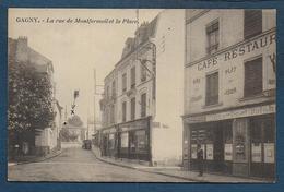GAGNY - La Rue De Montfermeil Et La Place - Gagny