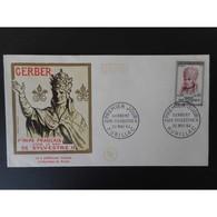 FDC - Le Pape Gerbert - Oblit 30/5/64 Aurillac - 1960-1969