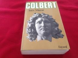 1983, COLBERT PAR INÈS MURAT, ÉDITIONS FAYARD - Geschiedenis