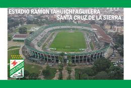 CP.STADE DE FOOTBALL. SANTA CRUZ DE LA SIERRA  BOLIVIE  ESTADIO  RAMON  TAHUICHI AGUILERA # CS. 853 - Voetbal