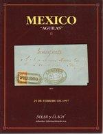 "Mexico 'Aguilas"" Special Collection -  Soler Y Llach 1997 - Cataloghi Di Case D'aste"