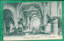 Ver (-sur-Launette 60) L'église Intérieur 2scans - Autres Communes
