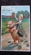 CPA COCHON MONTE PAR ENFANT PIECES DE MONNAIE ARGENT BONNE ANNEE GAUFFREE 1906 - Cerdos