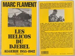 Jacques Flament Les Hélicos Du Djebel, Algérie 1955-1962 - French