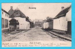 CPA ANVAING : Route De La Gare - Impr. Fourmanoir Fils Photo Rasseneur Frasnes - Circulée En 1903 - 2 Scans - Frasnes-lez-Anvaing