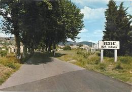 CPM Besse-sur-Issole Entrée Du Village - Besse-sur-Issole