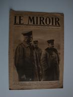 WW1 Le Miroir,No 283 Avril 1919,le Mal Von Mackensen,la 1er Femme Qui Utilise Un Parachute S Boyden,S Guitry - Journaux - Quotidiens
