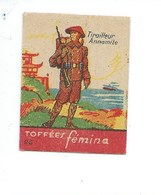 Chromo INDOCHINE Tirailleur Annamite Armée Française Rare Pub: Femina TB 47 X 37 Mm 2 Scans - Süsswaren