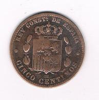5 CENTIMOS 1879  SPANJE /633/ - Premières Frappes