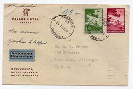 1939 YUGOSLAVIA, CROATIA, ZAGREB TO PALO ALTO, USA, PALACE HOTEL ZAGREB, AIRMAIL YANKEE CLIPPER - 1931-1941 Kingdom Of Yugoslavia