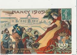 54 NANCY 1909 EXPOSITION INTERNATIONALE DE LEST DE LA FRANCE CPA BON ETAT - Nancy