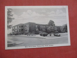 Main Street School  Thomasville   North Carolina  Ref  3850 - Vereinigte Staaten