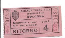 Azienda Tranviaria Municipale Bologna - Biglietto Per Un Percorso Di Ritorno. - Tram