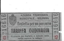 Azienda Tranviaria Municipale Bologna - Biglietto Per Un Percorso - Tariffa Ordinaria. - Tramways
