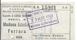 Società Veneta Ferrovie (Padova). Servizi Automobilistici - Biglietto Corsa Semplice Modena Autostazione - Ferrara. - Autobus